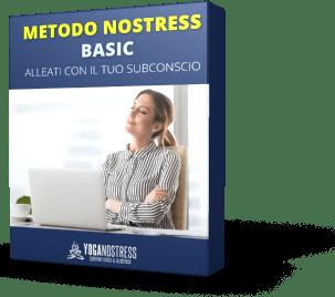 BASIC – METODO NOSTRESS – ALLEATI CON IL TUO SUBCONSCIO